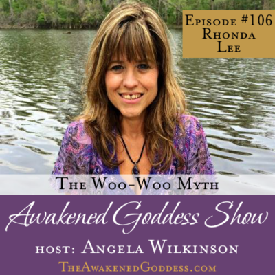 #106: The Woo-Woo Myth – Rhonda Lee