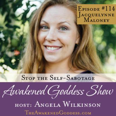 Stop the Self-Sabotage – Jacquelynne Maloney