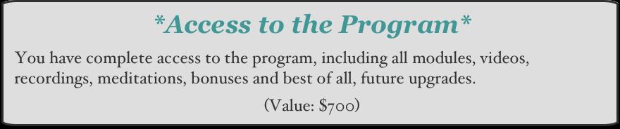 Lifetime program access