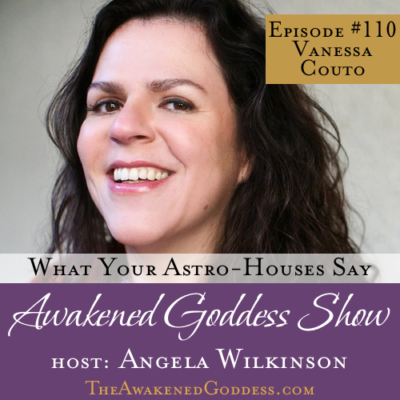 What Your Astro-Houses Say – Vanessa Couto