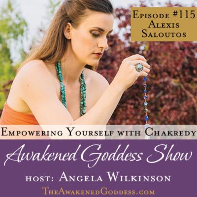 Empowering Yourself Through Chakredy® – Alexis Saloutos