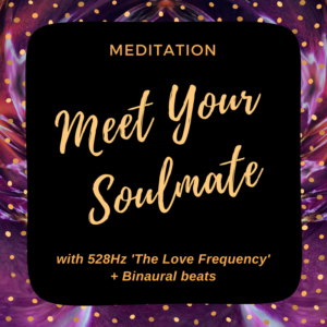 Meet Your Soulmate Meditation