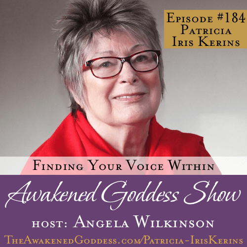Finding Your Voice Within – Patricia Iris Kerins