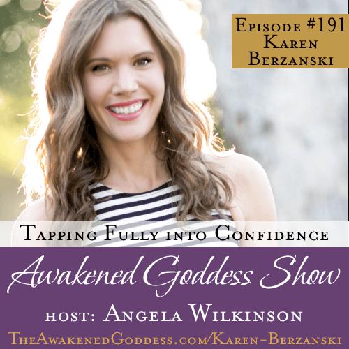 Tapping Fully into Confidence – Karen Berzanski